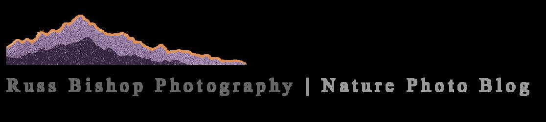 Russ Bishop Photography | Nature Photo Blog